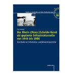 Abbildung Buchcover Lina Schröder: Der Rhein-(Maas-)Schelde-Kanal als geplante Infrastrukturzelle von 1946 bis 1986. Eine Studie zur Infrastruktur- und Netzwerk-Geschichte.