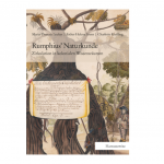 "Abbildung Buchcover Leuker, Maria-Theresia / Arens, Esther Helena / Kießling, Charlotte: ""Rumphius' Naturkunde. Zirkulation in kolonialen Wissensräumen."""